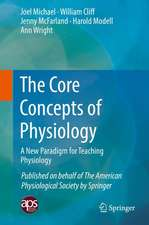 The Core Concepts of Physiology: A New Paradigm for Teaching Physiology