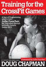Training for the Crossfit Games