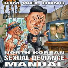 North Korean Sexual Deviance Manual