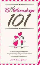 Realationships 101