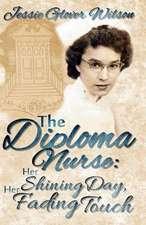 The Diploma Nurse