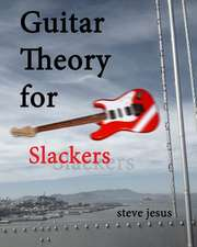 Guitar Theory for Slackers