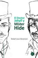 El Doctor Jekyll y Mister Hide