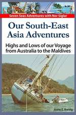 Our South-East Asia Adventures