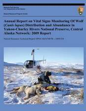 Annual Report on Vital Signs Monitoring of Wolf (Canis Lupus) Distribution and Abundance in Yukon-Charley Rivers National Preserve, Central Alaska Net