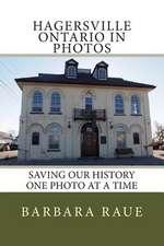 Hagersville Ontario in Photos