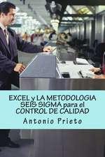 Excel y La Metodologia Seis SIGMA Para El Control de Calidad