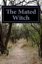 The Mated Witch