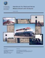 Handbook for Railroad Noise Measurement and Analysis