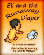 Eli and the Runaway Diaper