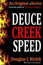 Deuce Creek Speed
