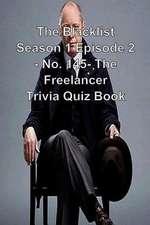 The Blacklist Season 1 Episode 2 - No. 145- The Freelancer Trivia Quiz Book