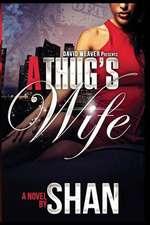 A Thug's Wife