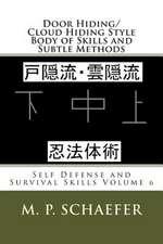 Door Hiding/Cloud Hiding Style Body of Skills and Subtle Methods