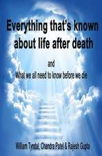 Everything That's Known about Life After Death