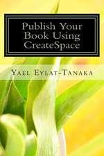 Publish Your Book Using Createspace