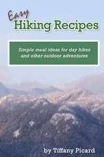 Easy Hiking Recipes