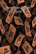 American Hustle Trivia Quiz Book