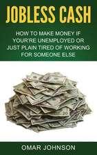 Jobless Cash