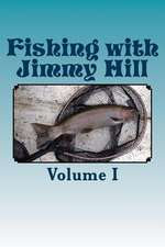 Fishing with Jimmy Hill Vol. 1