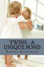 Twins - A Unique Bond