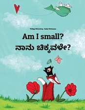 Am I Small? Nanu Sannavale?