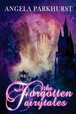 The Forgotten Fairytales