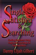 Single Satisfied & Searching
