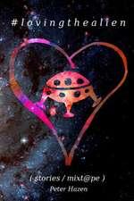 #Lovingthealien