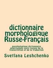 Dictionnaire Morphologique Russe-Francais