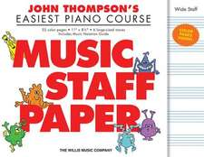 John Thompson's Easiest Piano Course - Music Staff Paper:  Wide-Staff Manuscript Paper in Color