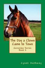 The Day a Clown Came to Town