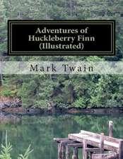 Adventures of Huckleberry Finn(illustrated)