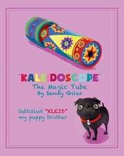 Kaleidoscope the Magic Tube