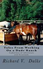Tales from Working on a Dude Ranch