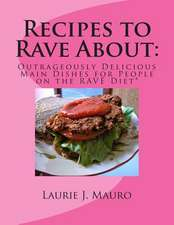 Recipes to Rave about
