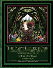 The Plant Healer's Path