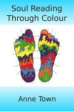 Soul Reading Through Colour