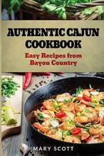 Authentic Cajun Cookbook
