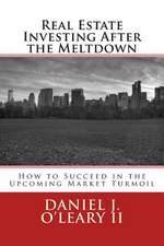 Real Estate Investing After the Meltdown