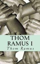 Thom Ramus I