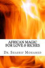 African Magic for Love & Riches
