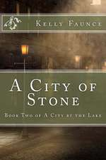A City of Stone