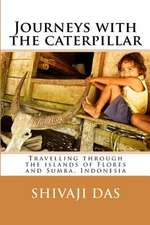 Journeys with the Caterpillar