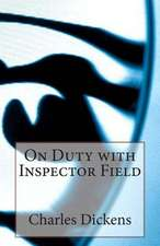 On Duty with Inspector Field