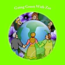 Going Green with Zee