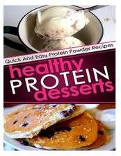 Healthy Protein Desserts