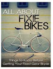 All about Fixie Bikes