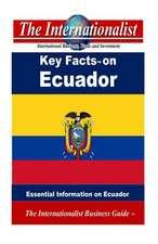 Key Facts on Ecuador