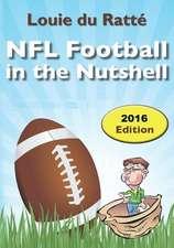 NFL Football in the Nutshell